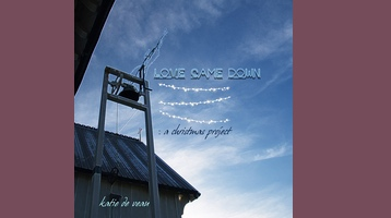 Image and Link to Love Came Down EP Release